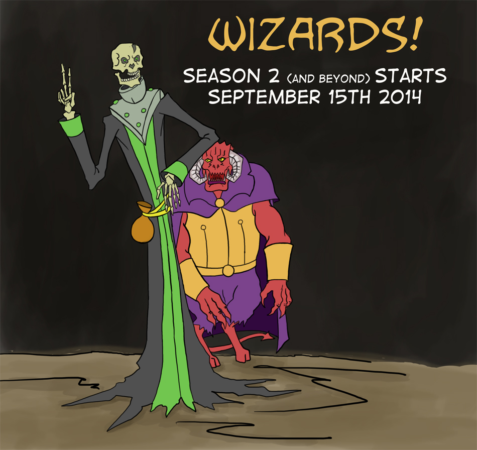 Wizards! Season 2 and beyond!
